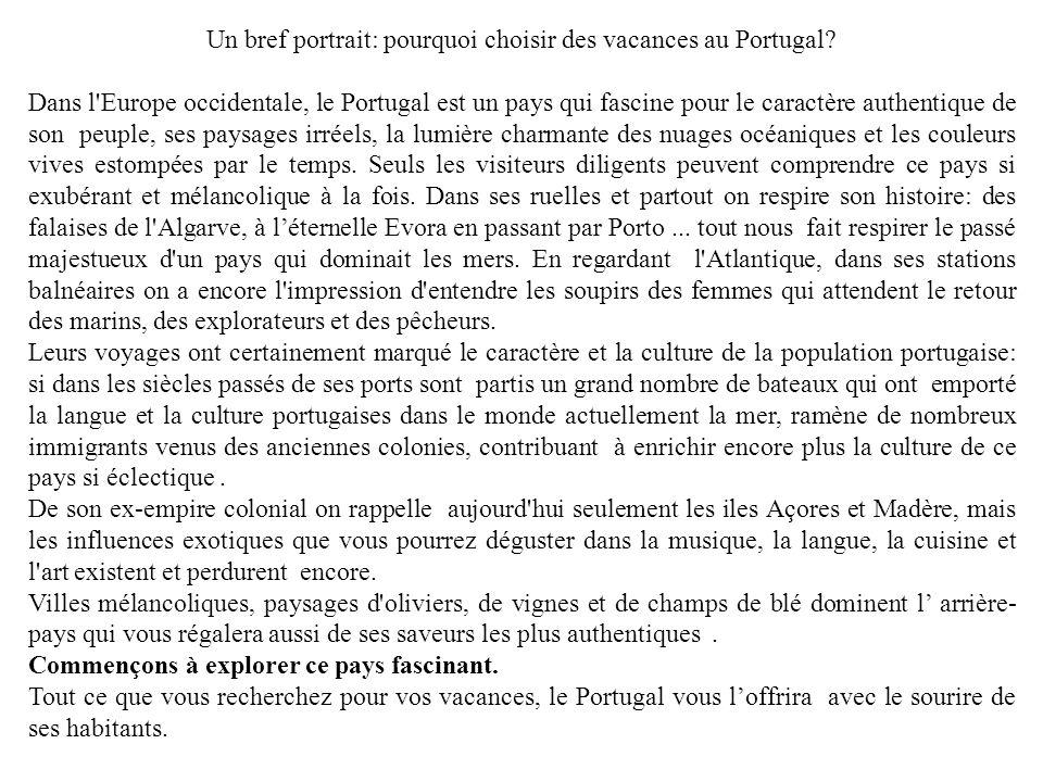 Un bref portrait: pourquoi choisir des vacances au Portugal