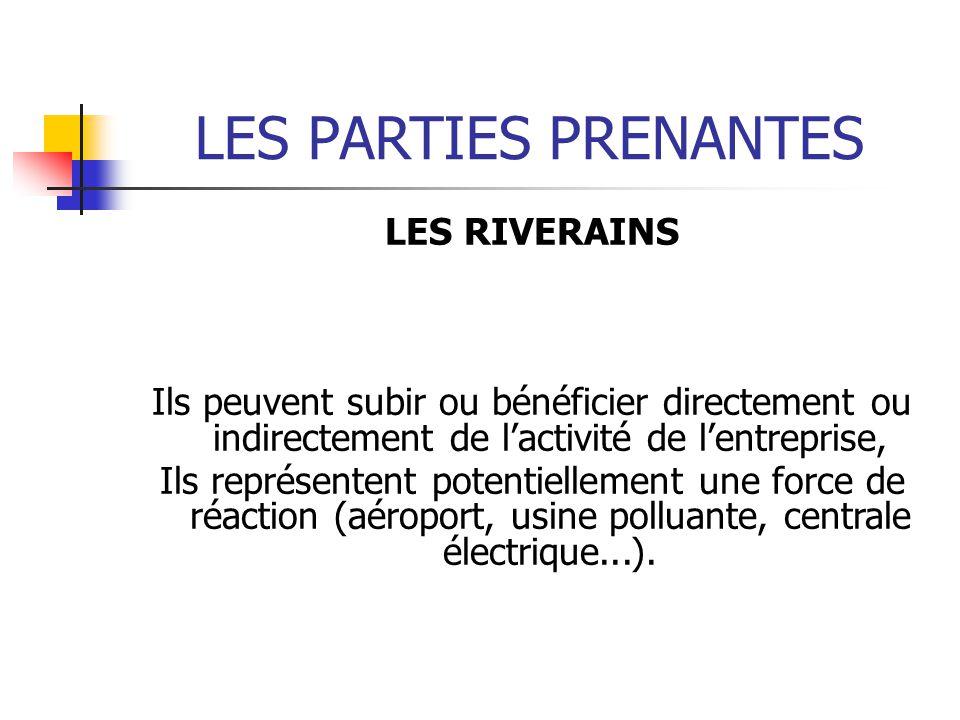 LES PARTIES PRENANTES LES RIVERAINS