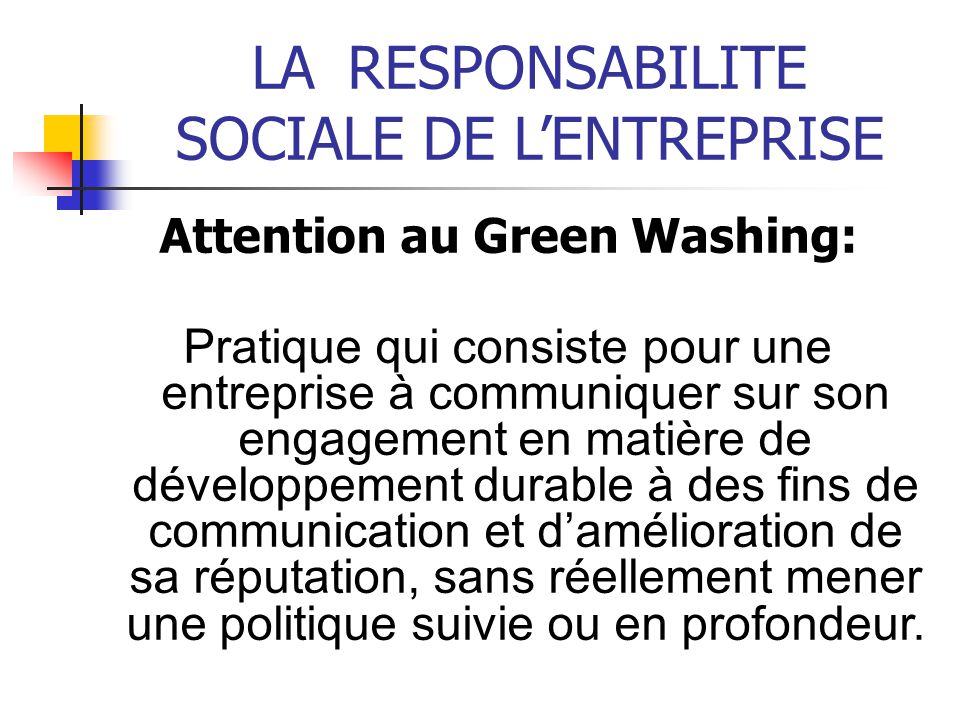 Attention au Green Washing: