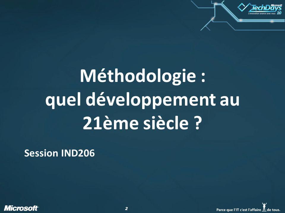 Méthodologie : quel développement au 21ème siècle