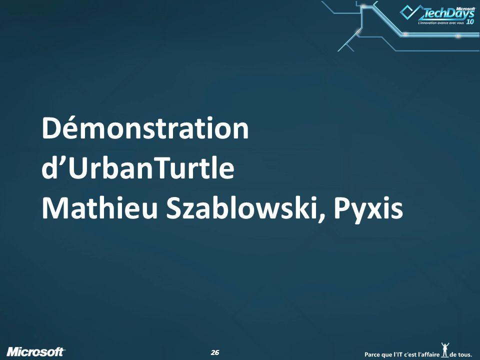 Démonstration d'UrbanTurtle Mathieu Szablowski, Pyxis