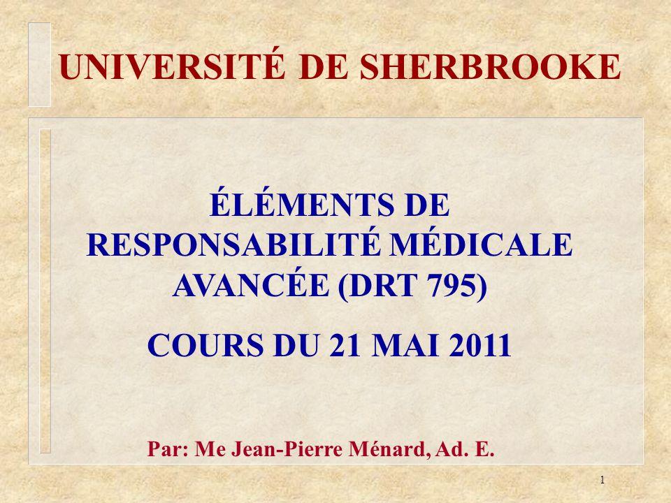 ÉLÉMENTS DE RESPONSABILITÉ MÉDICALE AVANCÉE (DRT 795)