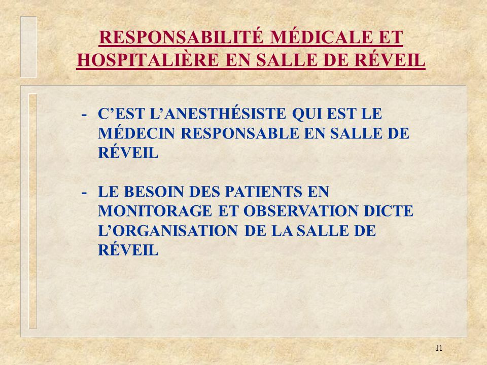 RESPONSABILITÉ MÉDICALE ET HOSPITALIÈRE EN SALLE DE RÉVEIL