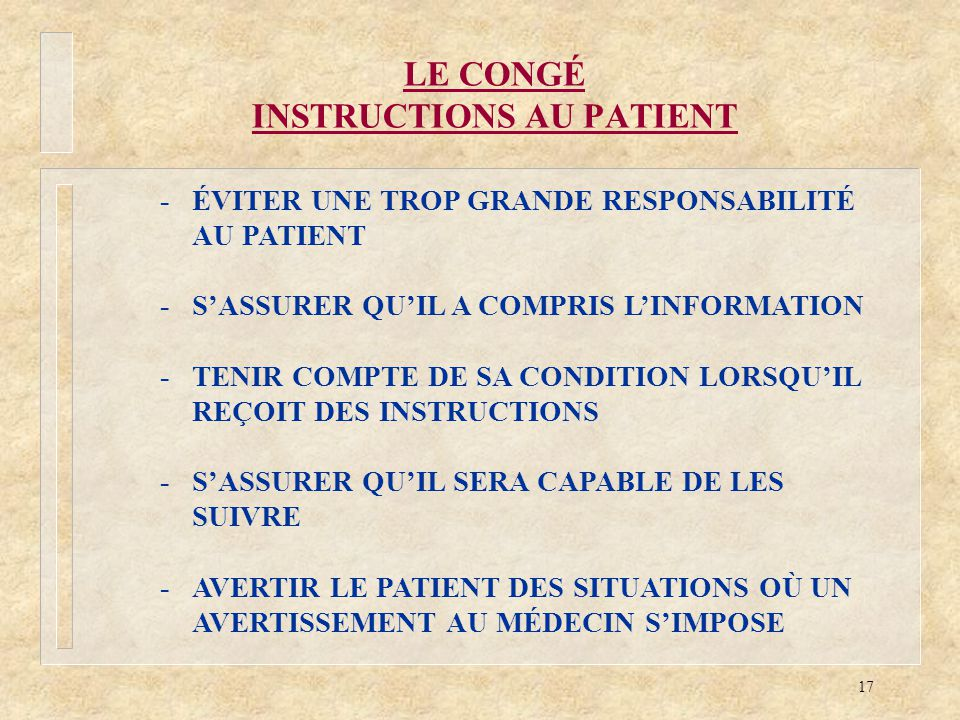 LE CONGÉ INSTRUCTIONS AU PATIENT