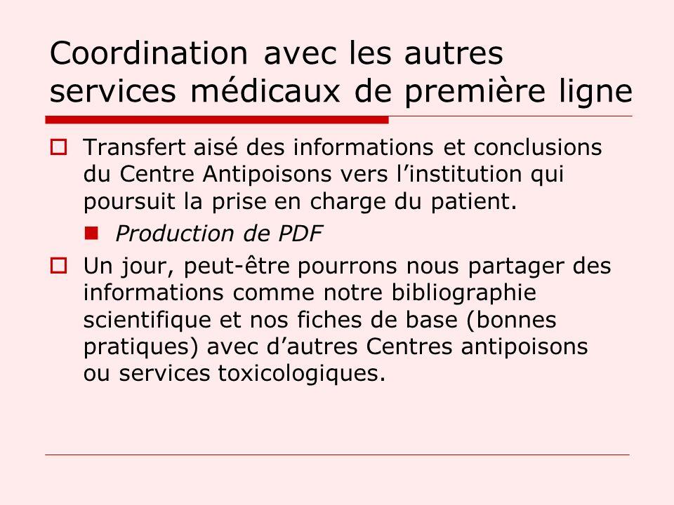 Coordination avec les autres services médicaux de première ligne