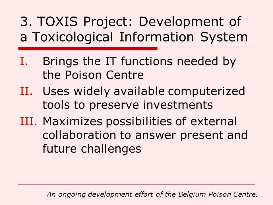 3. TOXIS Project: Development of a Toxicological Information System