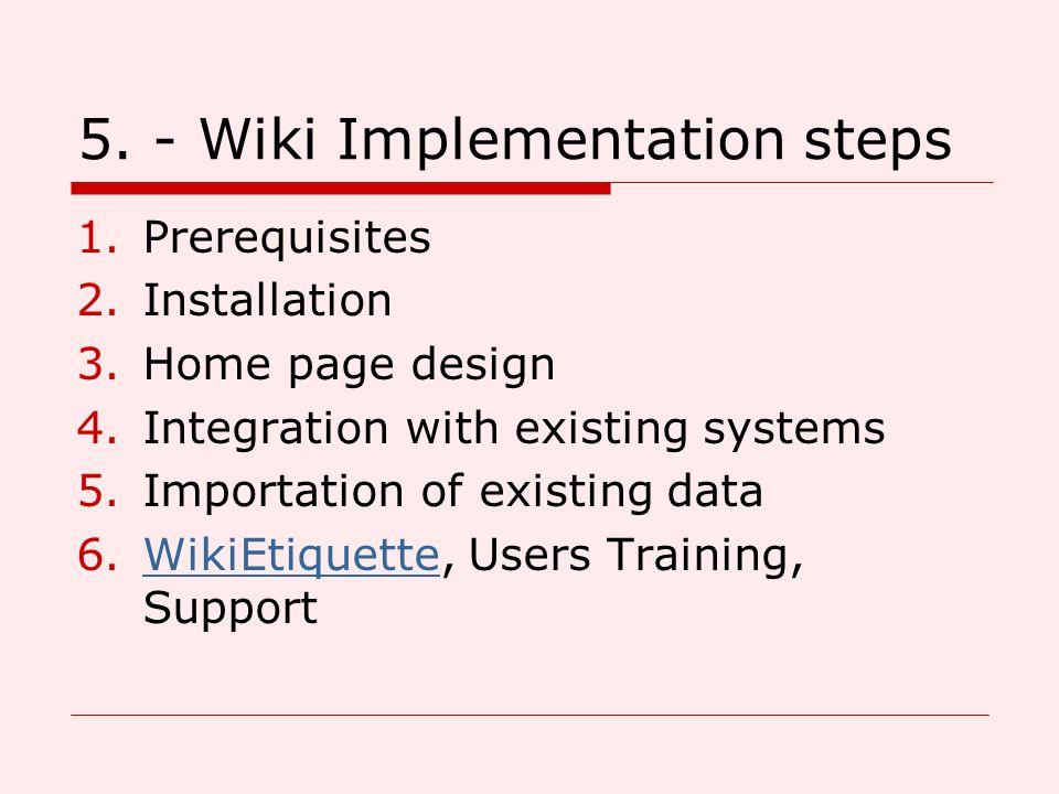 5. - Wiki Implementation steps