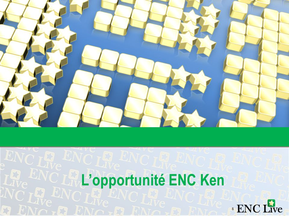 L'opportunité ENC Ken 8