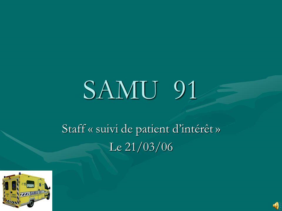 Staff « suivi de patient d'intérêt » Le 21/03/06