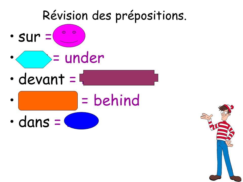 Révision des prépositions.