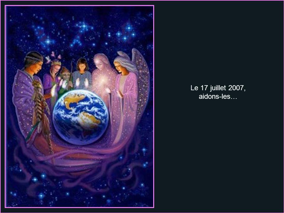 Le 17 juillet 2007, aidons-les…