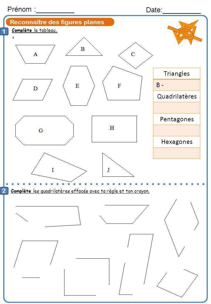Prénom :__________ Date:__________ Triangles B - Quadrilatères