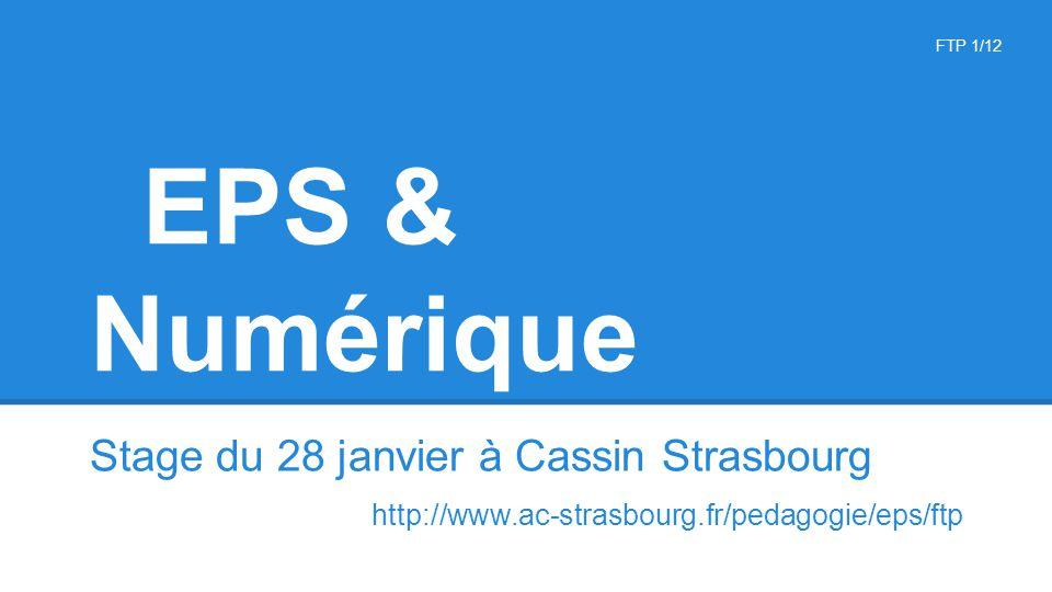 EPS & Numérique http://www.ac-strasbourg.fr/pedagogie/eps/ftp