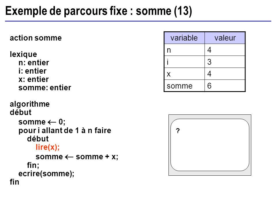 Exemple de parcours fixe : somme (13)