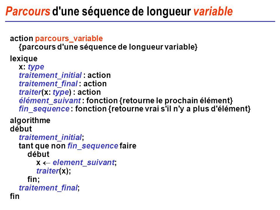 Parcours d une séquence de longueur variable
