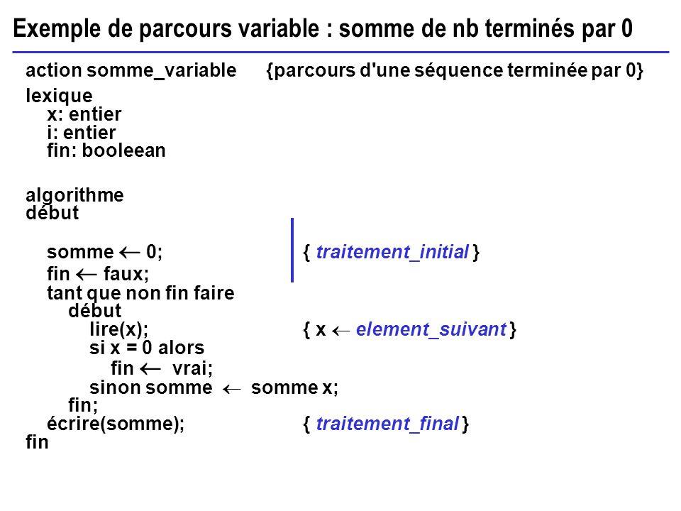 Exemple de parcours variable : somme de nb terminés par 0