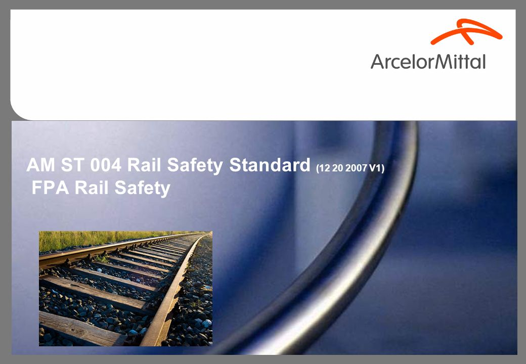 AM ST 004 Rail Safety Standard (12 20 2007 V1) FPA Rail Safety