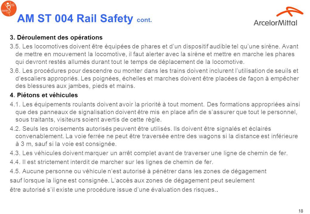 AM ST 004 Rail Safety cont. 3. Déroulement des opérations
