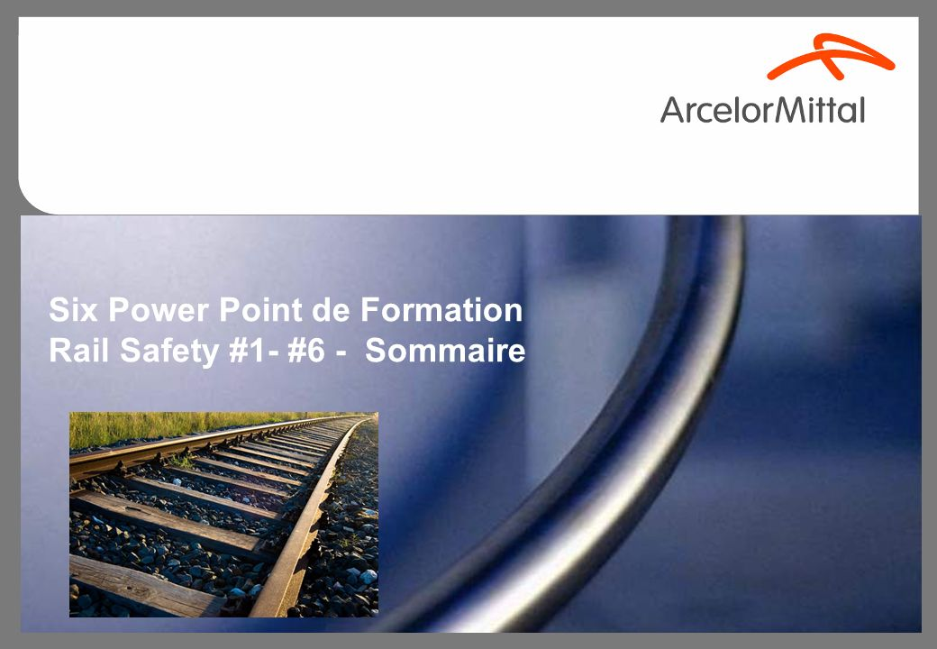 Six Power Point de Formation Rail Safety #1- #6 - Sommaire