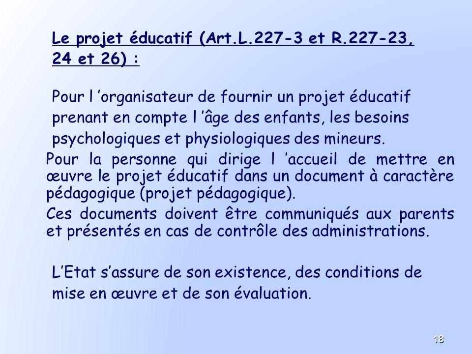 Le projet éducatif (Art.L.227-3 et R.227-23,