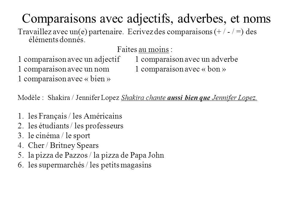 Comparaisons avec adjectifs, adverbes, et noms