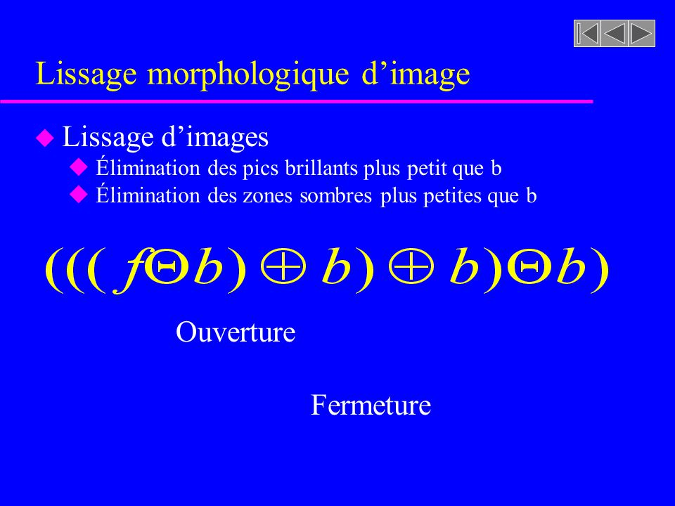 Lissage morphologique d'image