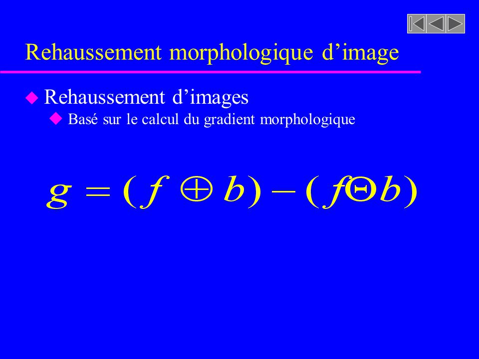 Rehaussement morphologique d'image