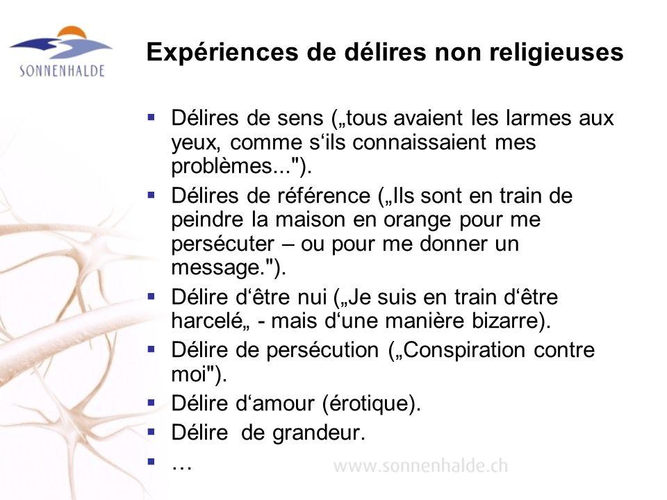 Expériences de délires non religieuses