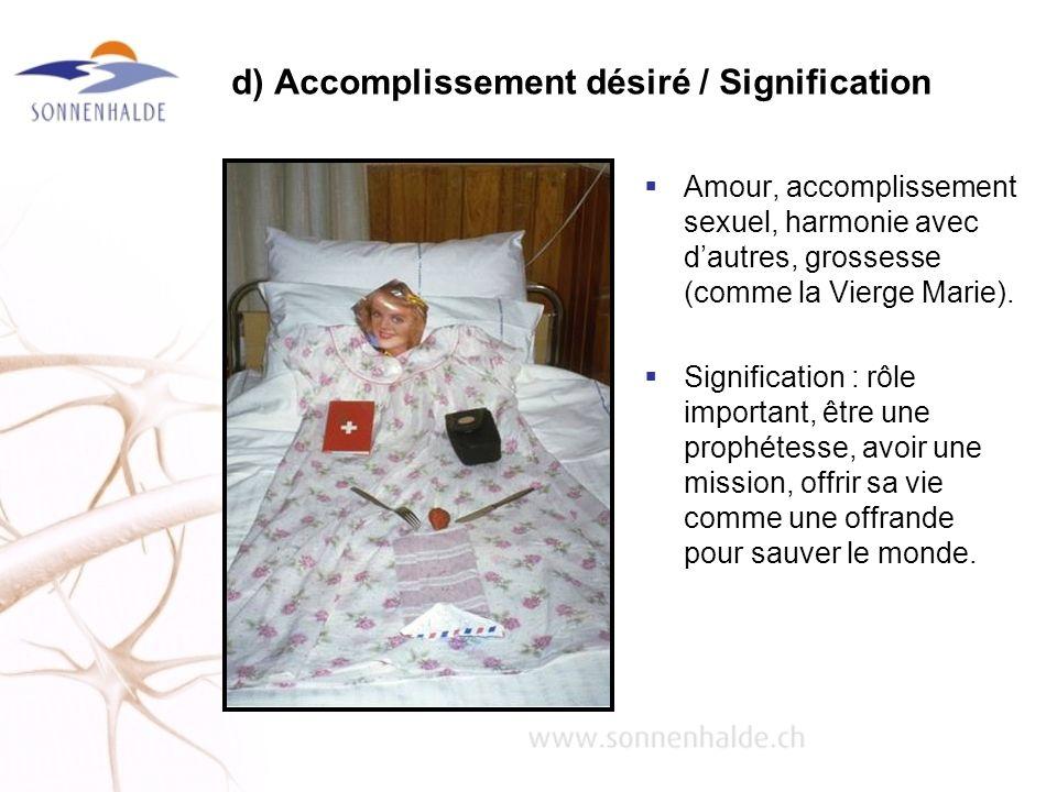 d) Accomplissement désiré / Signification