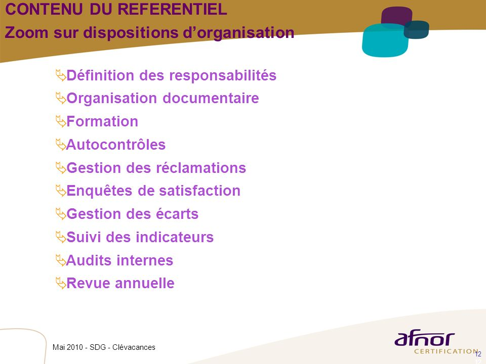 CONTENU DU REFERENTIEL Zoom sur dispositions d'organisation