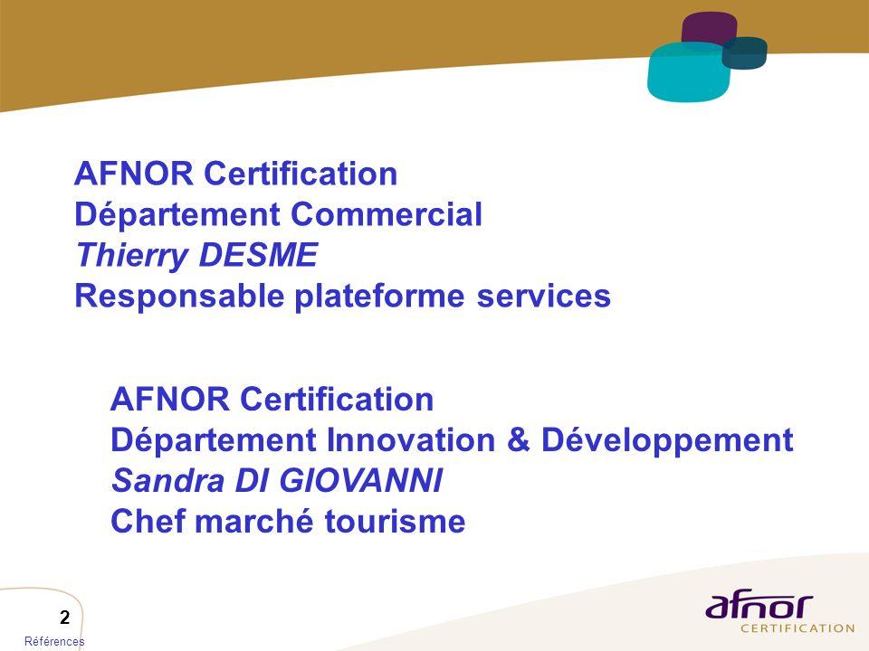 Département Commercial Thierry DESME Responsable plateforme services