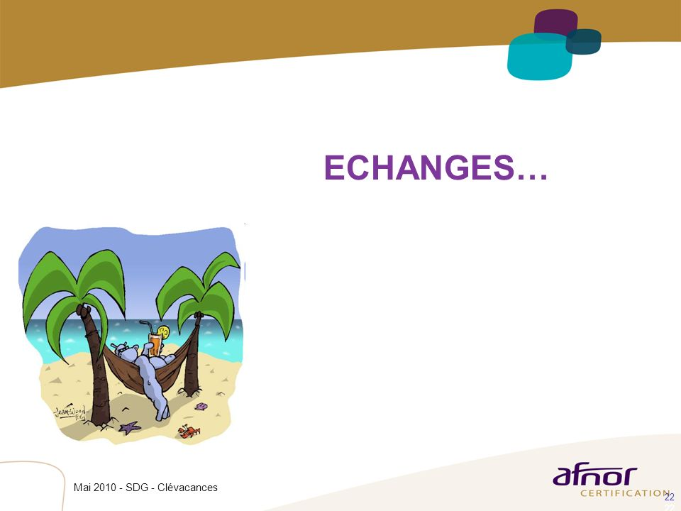 ECHANGES… Mai 2010 - SDG - Clévacances