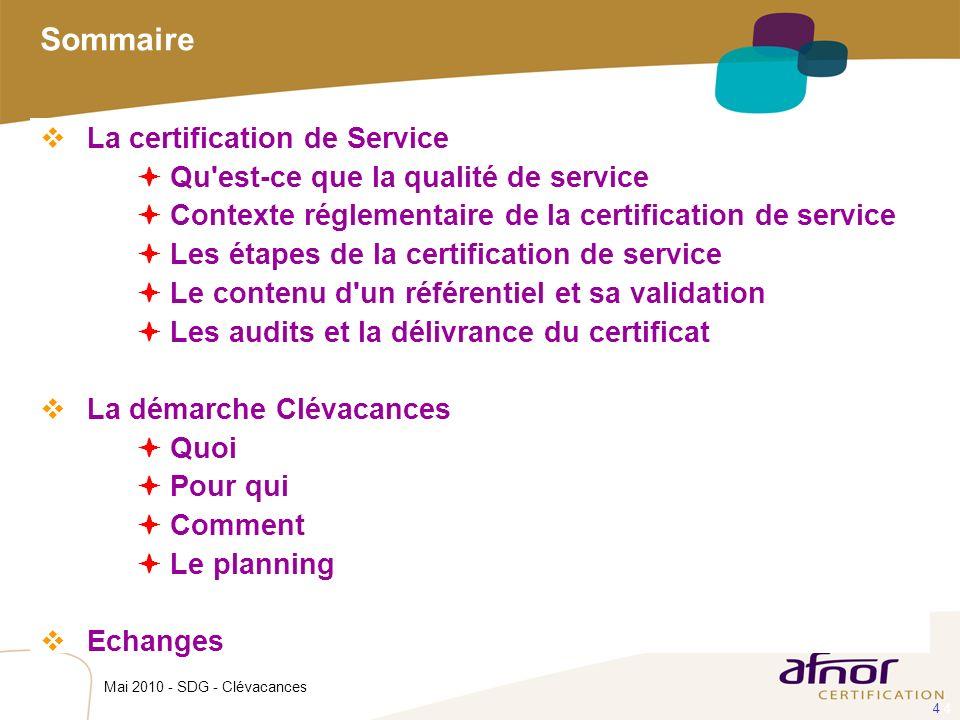 Sommaire La certification de Service