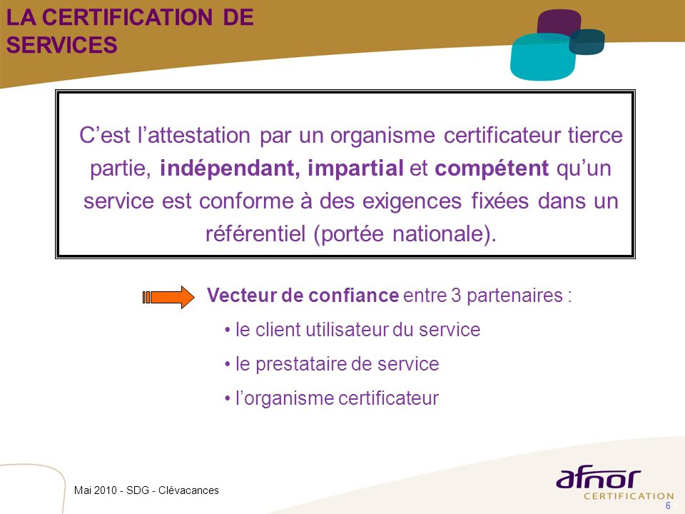 LA CERTIFICATION DE SERVICES