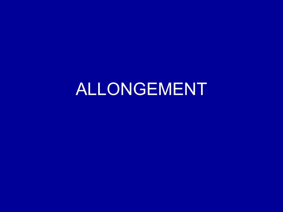 ALLONGEMENT