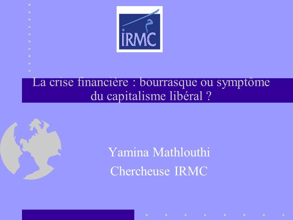 La crise financière : bourrasque ou symptôme du capitalisme libéral