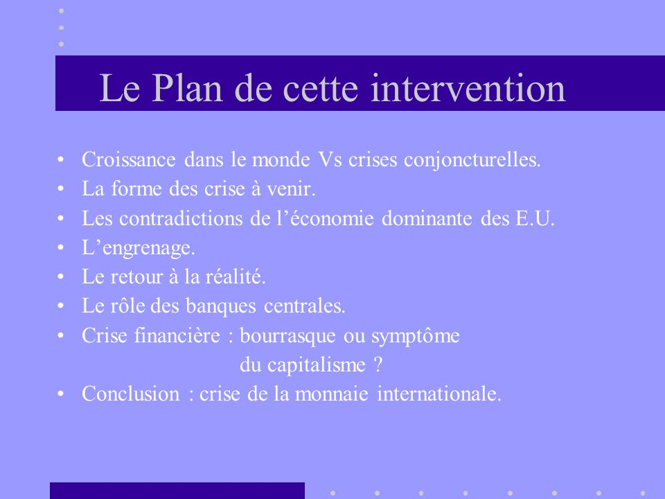 Le Plan de cette intervention
