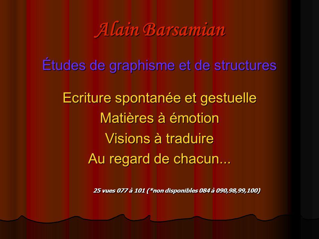 Alain Barsamian Études de graphisme et de structures