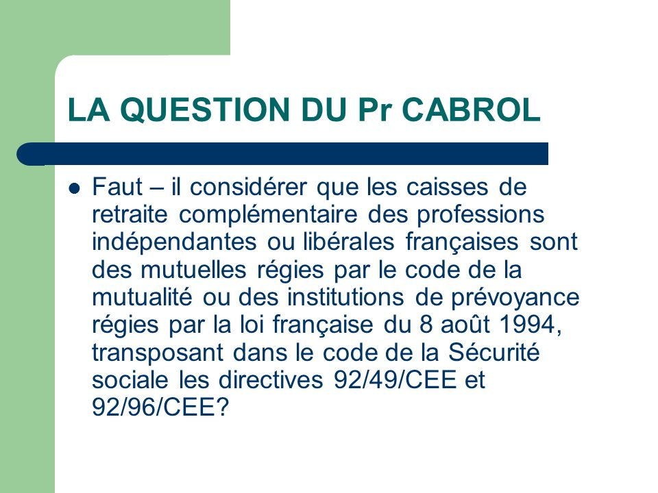 LA QUESTION DU Pr CABROL