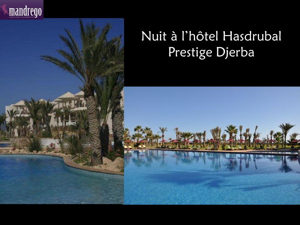 Nuit à l'hôtel Hasdrubal Prestige Djerba