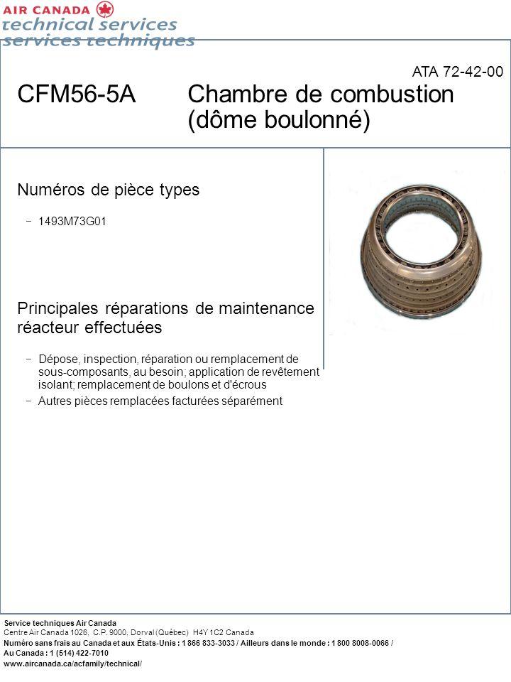 CFM56-5A Chambre de combustion (dôme boulonné)