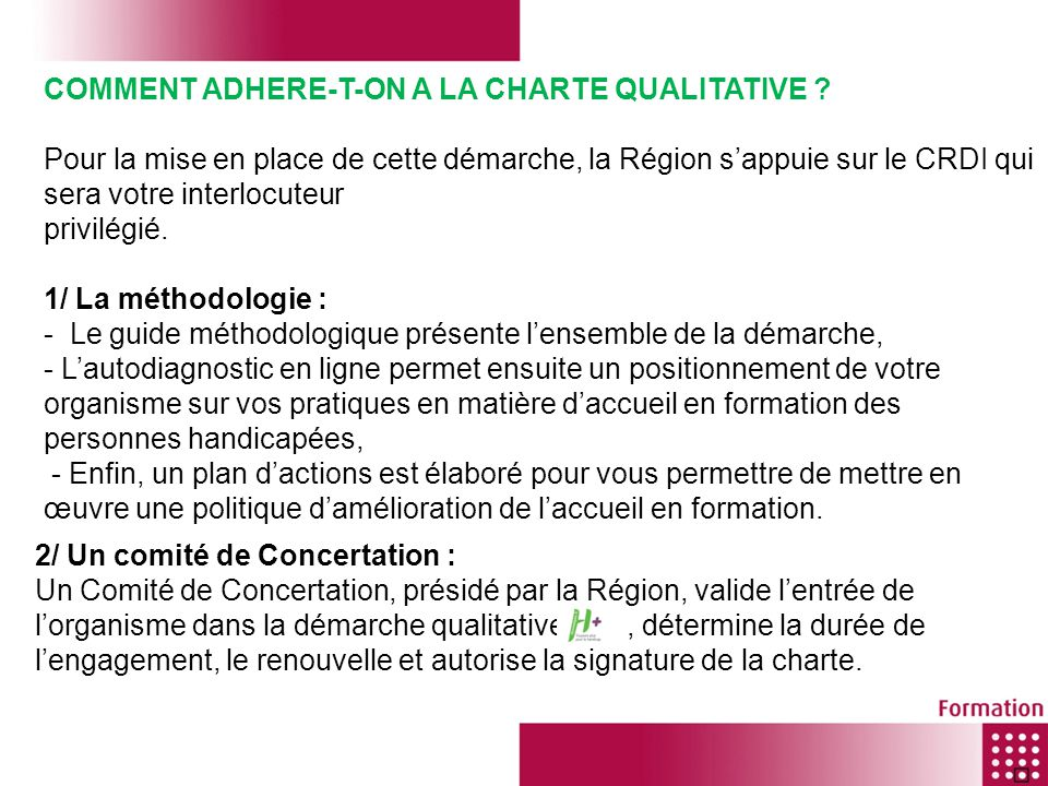 COMMENT ADHERE-T-ON A LA CHARTE QUALITATIVE