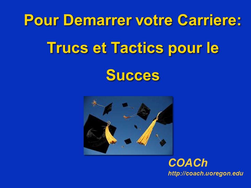 Pour Demarrer votre Carriere: Trucs et Tactics pour le Succes