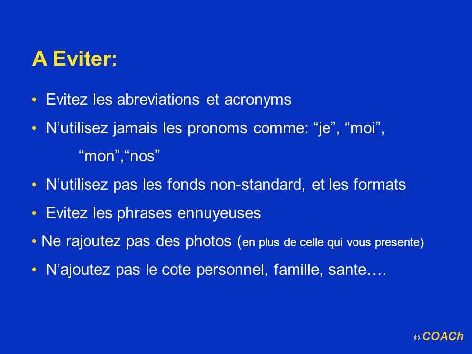 A Eviter: Evitez les abreviations et acronyms