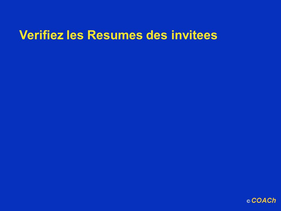 Verifiez les Resumes des invitees