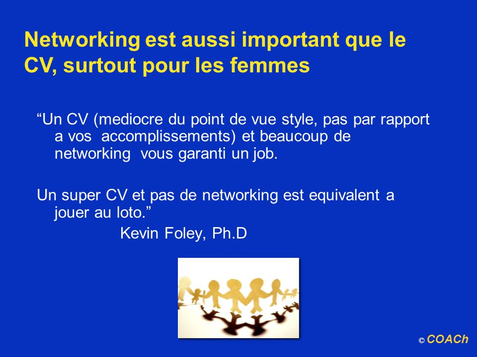 Networking est aussi important que le CV, surtout pour les femmes