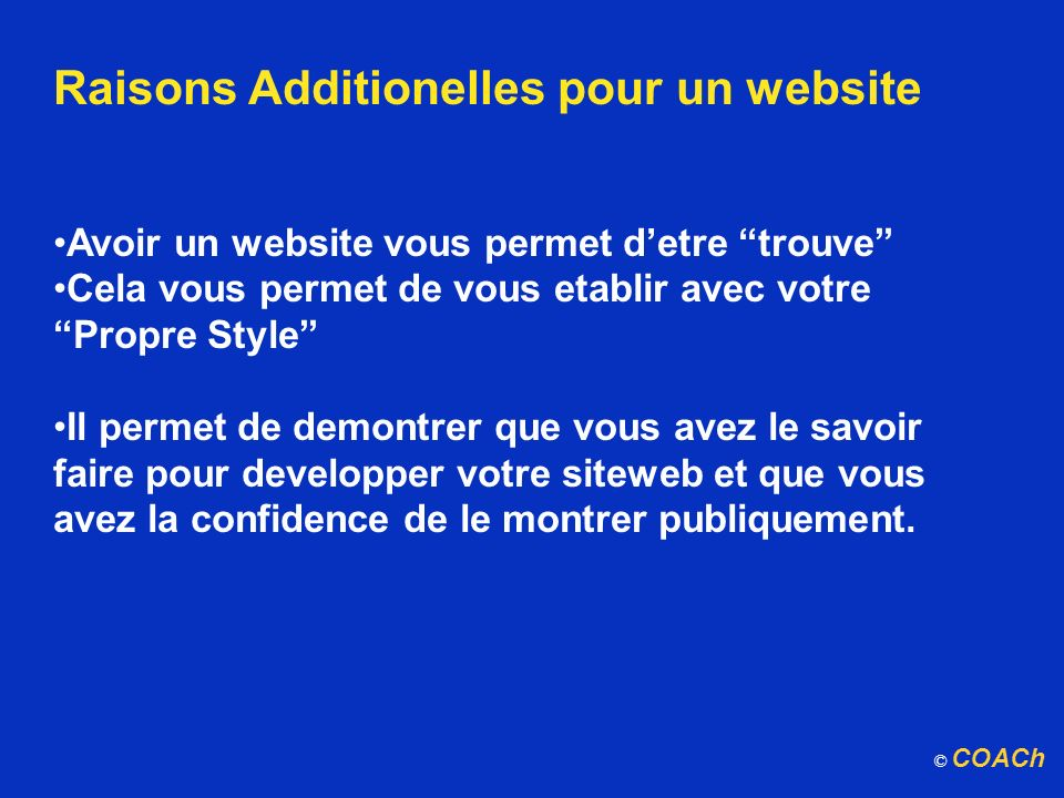 Raisons Additionelles pour un website