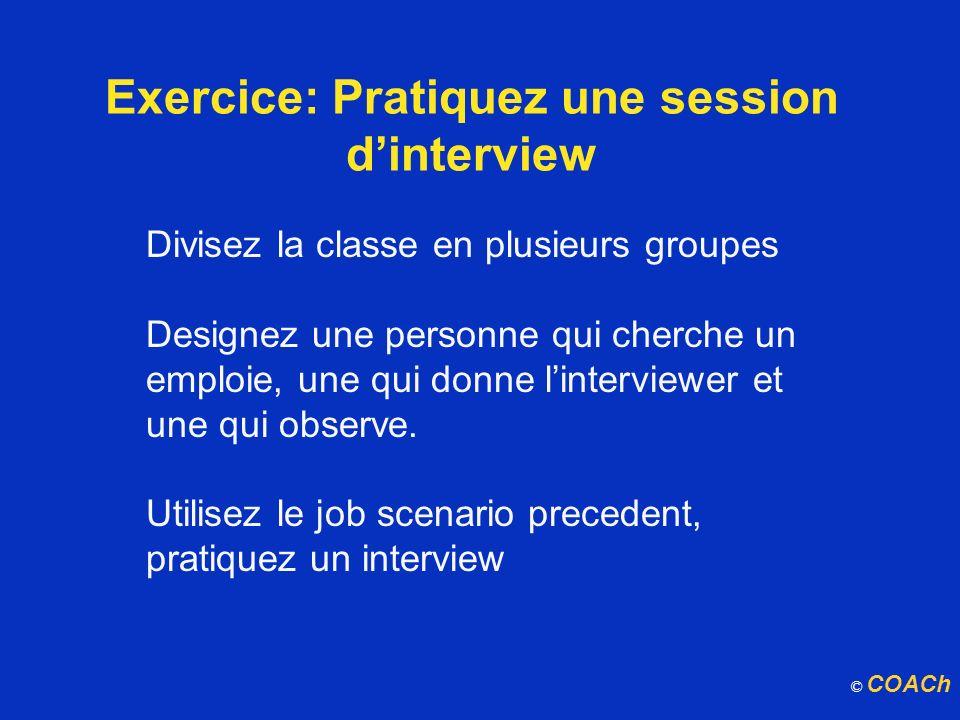 Exercice: Pratiquez une session d'interview