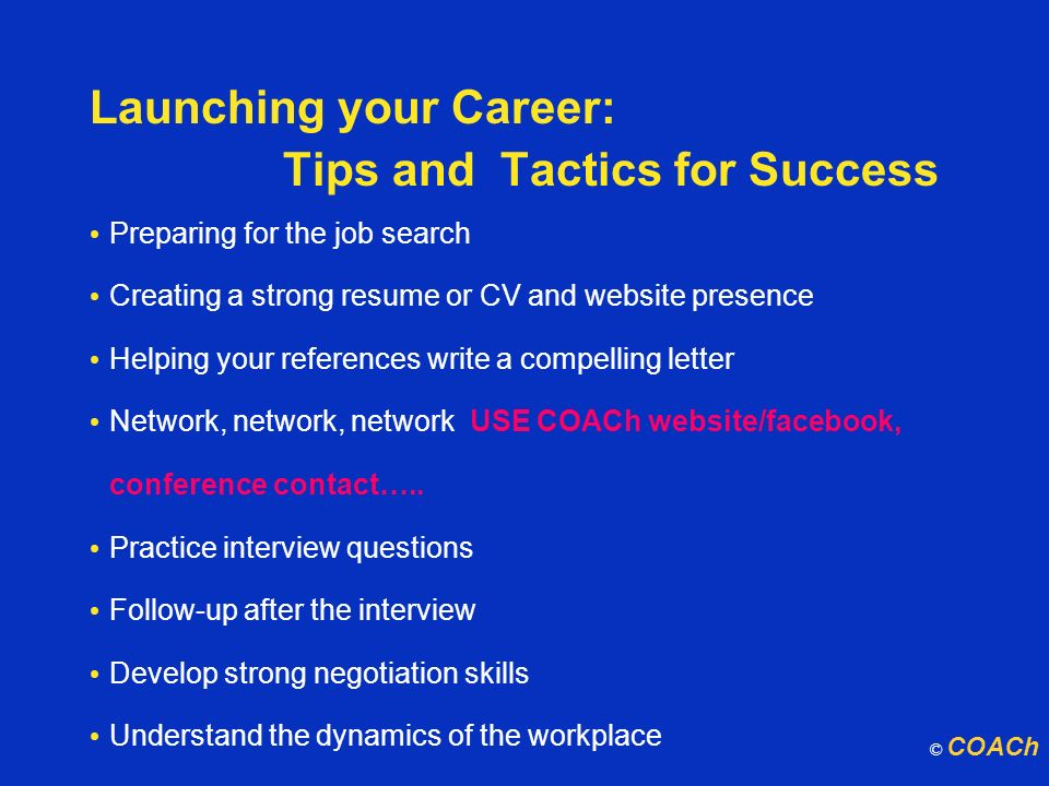 Launching your Career: Tips and Tactics for Success