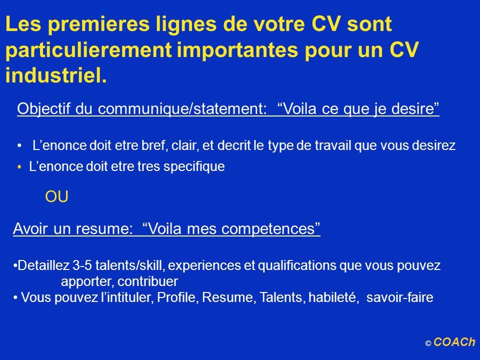 Les premieres lignes de votre CV sont particulierement importantes pour un CV industriel.